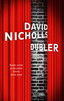 David Nicholls - Dubler / David Nicholls - The Understudy
