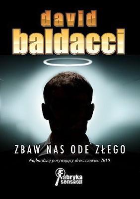David Baldacci - Zbaw nas ode złego / David Baldacci - Deliver Us From Evil