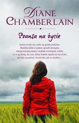 Diane Chamberlain - Szansa na życie / Diane Chamberlain - The Courage Tree
