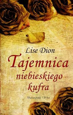 Lise Dion - Tajemnica niebieskiego kufra / Lise Dion - Le secret du coffre bleu