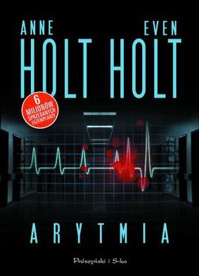 Anne Holt, Even Holt - Arytmia / Anne Holt, Even Holt - Flimmer