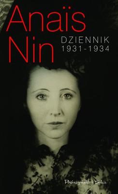 Anais Nin - Dziennik 1931 - 1934