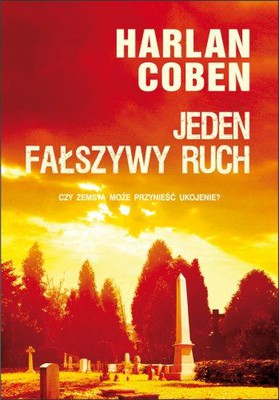 Harlan Coben - Jeden fałszywy ruch / Harlan Coben - One False Move