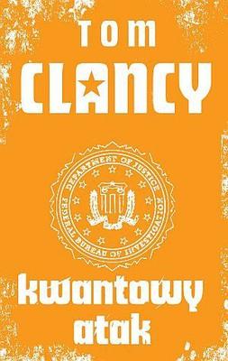 Tom Clancy - Kwantowy atak