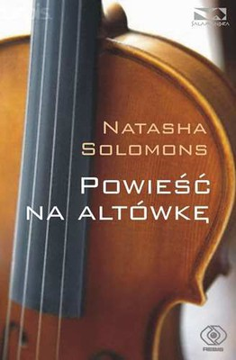 Natasha Solomons - Powieść w altówce / Natasha Solomons - The Novel in the Viola