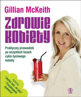 Gillian McKeith - Zdrowie kobiety