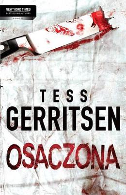 Tess Gerritsen - Osaczona / Tess Gerritsen - Hunted
