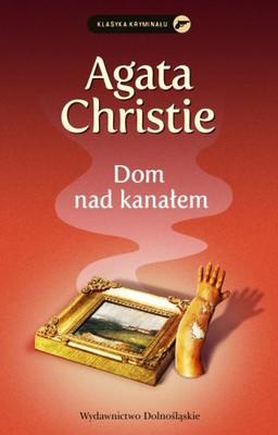 Agatha Christie - Dom nad kanałem / Agatha Christie - By the Pricking of my Thumbs