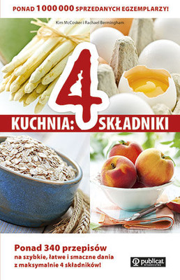 Kim McCosker, Rachael Bermingham - Kuchnia: 4 składniki