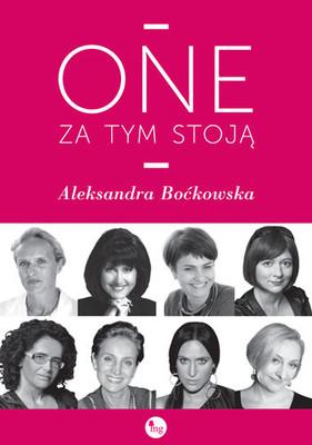 Aleksandra Boćkowska - One za tym stoją