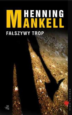 Henning Mankell - Fałszywy trop / Henning Mankell - Villospar