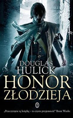 Douglas Hulick - Honor złodzieja. Opowieść o kamratach