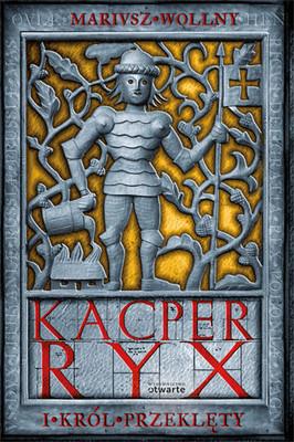 Mariusz Wollny - Kacper Ryx i król przeklęty
