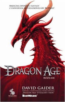 David Gaider - Dragon Age: Rozłam / David Gaider - Dragon Age: Asunder
