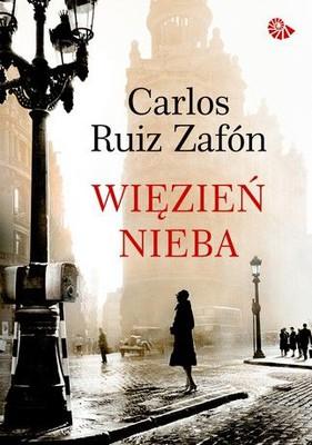 Carlos Ruiz Zafón - Więzień nieba / Carlos Ruiz Zafón - El prisionero del cielo