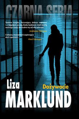 Liza Marklund - Dożywocie