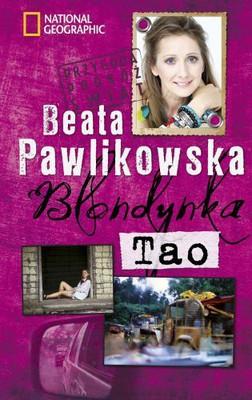 Beata Pawlikowska - Blondynka Tao