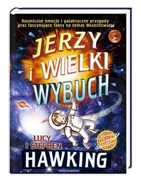 Stephen Hawking, Lucy Hawking - Jerzy i wielki wybuch