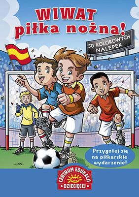Wiwat piłka nożna! Książka z naklejkami