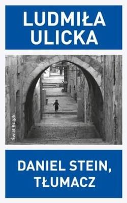 Ludmiła Ulicka - Daniel Stein, tłumacz
