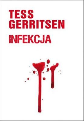 Tess Gerritsen - Infekcja / Tess Gerritsen - Life support