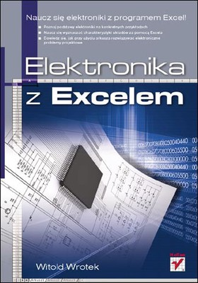 Witold Wrotek - Elektronika z Excelem