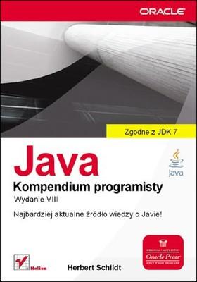Herbert Schildt - Java. Kompendium programisty. Wydanie VIII / Herbert Schildt - Java The Complete Reference, 8th Edition
