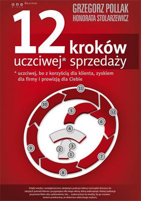 Honorata Stolarzewicz, Grzegorz Pollak - 12 kroków uczciwej* sprzedaży