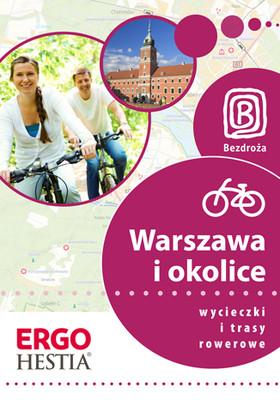 Jakub Kaniewski, Michał Franaszek - Warszawa i okolice. Wycieczki i trasy rowerowe. Wydanie 1