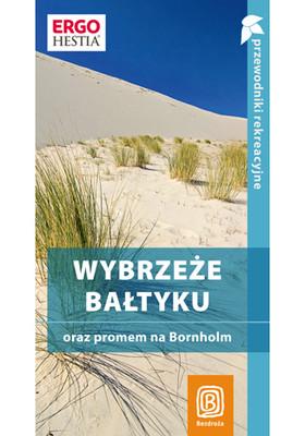 Magdalena Bażela, Peter Zralek - Wybrzeże Bałtyku oraz promem na Bornholm. Przewodnik rekreacyjny. Wydanie 2