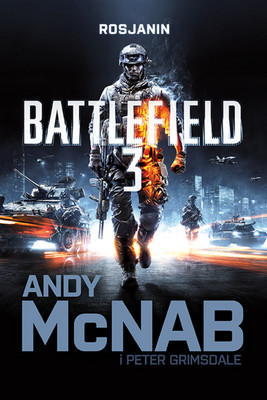 Andy McNab - Battlefield 3: Rosjanin / Andy McNab - Battlefield 3: The Russian