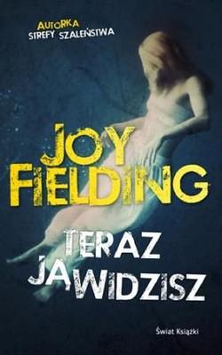 Joy Fielding - Teraz ją widzisz / Joy Fielding - Now You See Her