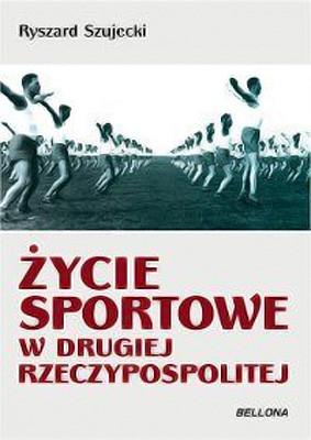 Krzysztof Szujecki - Życie sportowe w Drugiej Rzeczypospolitej