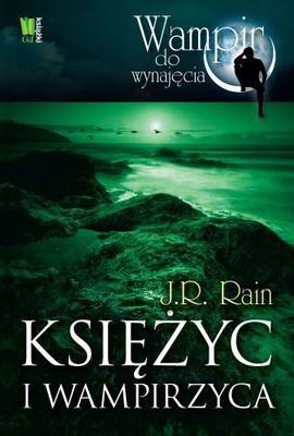 J.R. Rain - Księżyc i wampirzyca