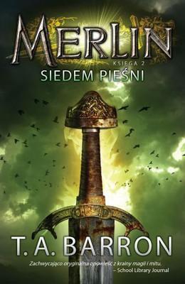 T.A. Barron - Merlin. Księga II. Siedem pieśni