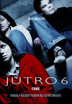 John Marsden - Jutro 6. Cienie / John Marsden - The Night is for Hunting