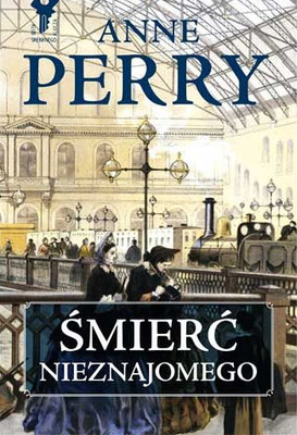 Anne Perry - Śmierć nieznajomego / Anne Perry - Death of a Stranger