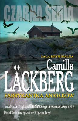 Camilla Läckberg - Fabrykantka aniołków / Camilla Läckberg - Änglamakerskan