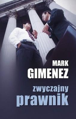 Mark Gimenez - Zwyczajny prawnik / Mark Gimenez - The Common Lawyer