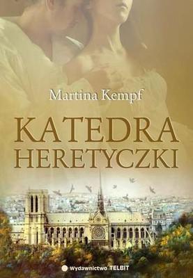 Martina Kempf - Katedra heretyczki