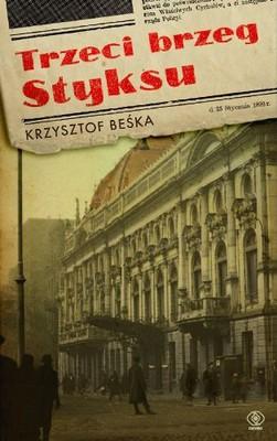 Krzysztof Beśka - Trzeci brzeg Styksu