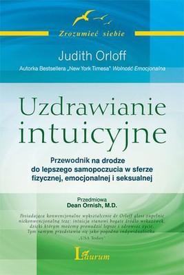 Judith Orloff - Uzdrawianie intuicyjne
