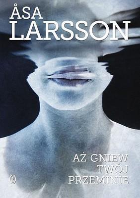 Asa Larsson - Aż gniew twój przeminie / Asa Larsson - Till dess din vrede upphör
