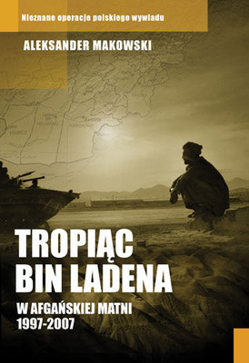 Aleksander Makowski - Tropiąc Bin Ladena