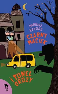 Dariusz Rekosz - Czarny Maciek i tunel grozy