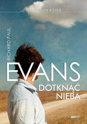 Richard Paul Evans - Dotknąć nieba / Richard Paul Evans - Love is haeven