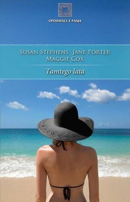 Susan Stephen, Jane Porter, Maggie Cox - Tamtego lata