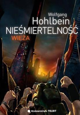 Wolfgang Hohlbein - Nieśmiertelność. Wieża