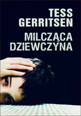 Tess Gerritsen - Milcząca dziewczyna / Tess Gerritsen - The Silent Girl