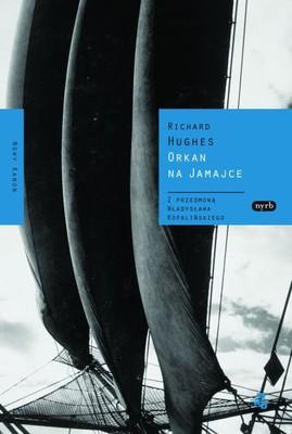 Richard Hughes - Orkan na Jamajce / Richard Hughes - A High Wind in Jamaica